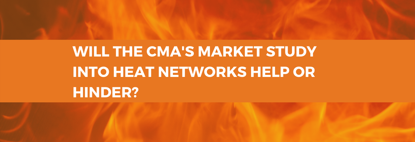 Will the CMA's market study into heat networks help or hinder the Scottish Government's proposals?