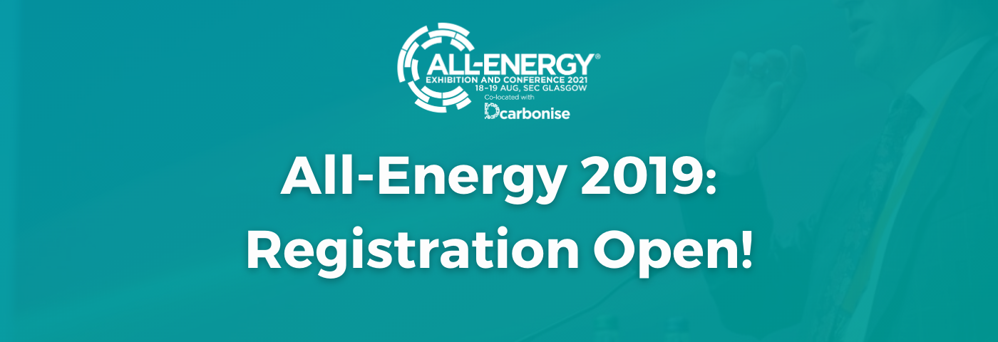 Registration open for All-Energy and co-located Dcarbonise