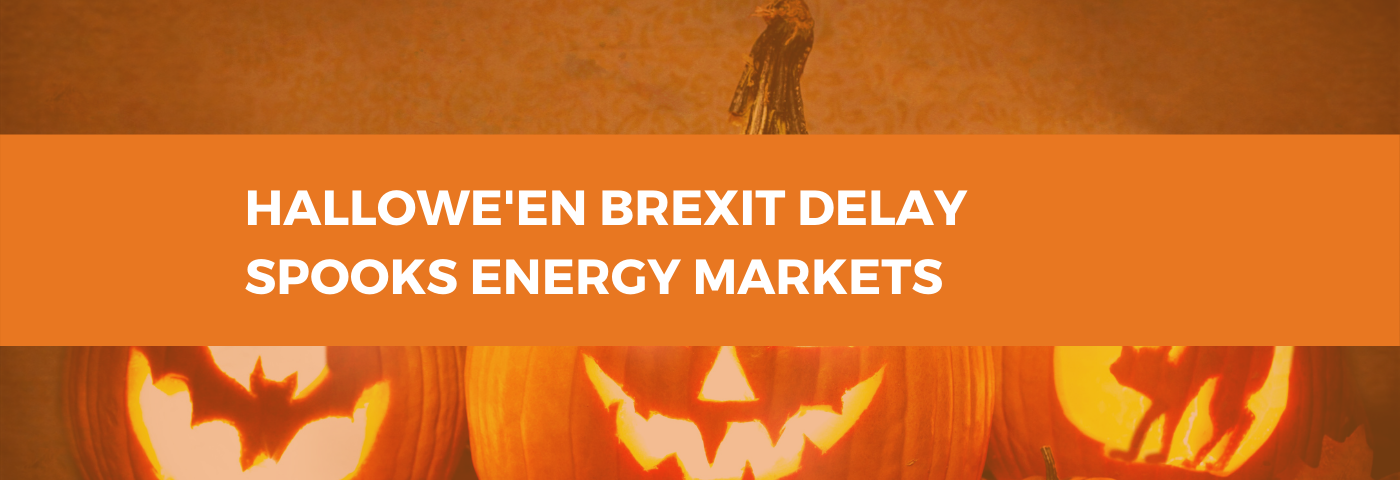 Hallowe'en Brexit delay spooks energy markets