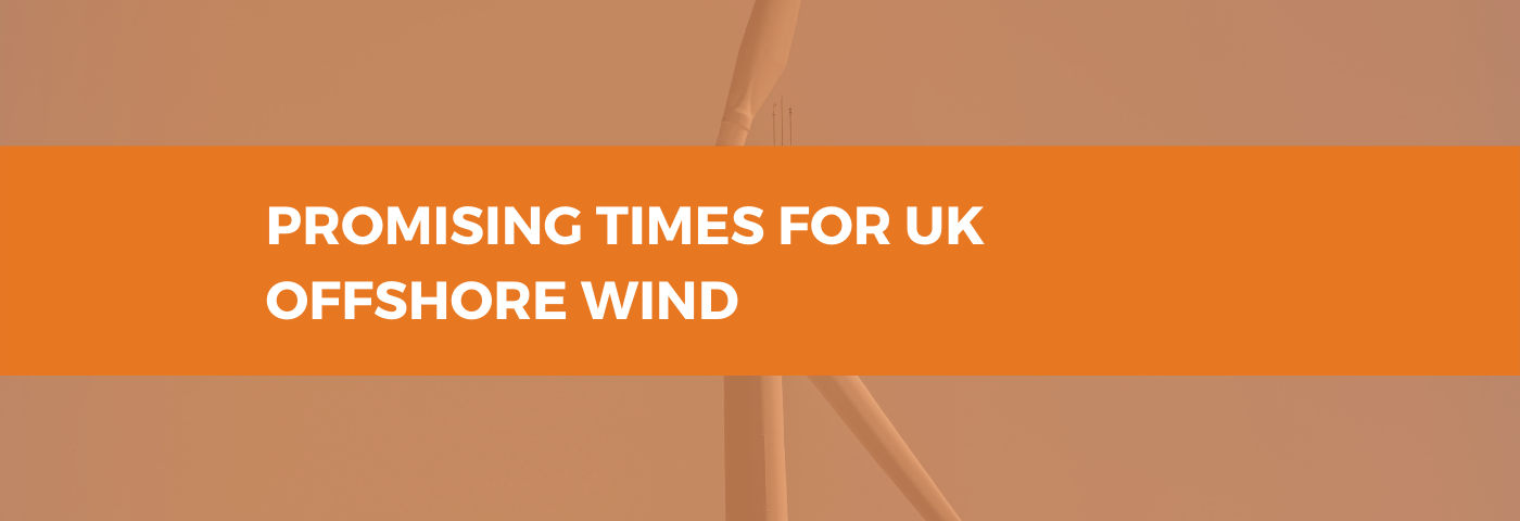 Promising Times for UK Offshore Wind