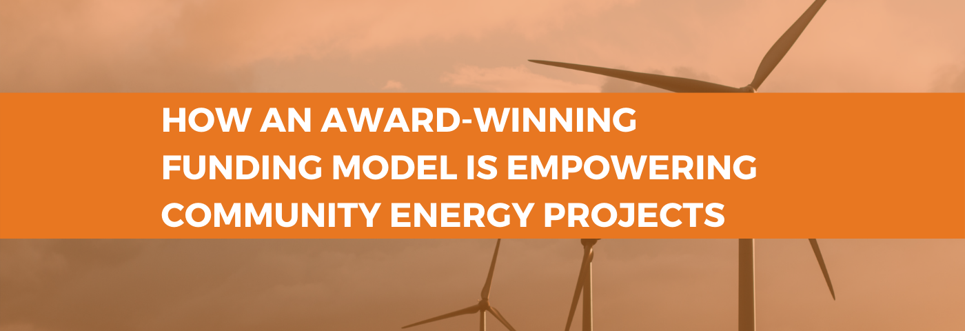 How an award-winning funding model is empowering community energy projects