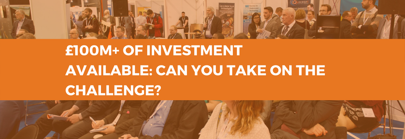£100m+ of investment available.  Can you take on the challenge?