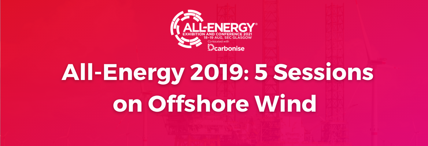 OFFSHORE WIND DREAM TEAMS IN ALL-ENERGY CONFERENCE