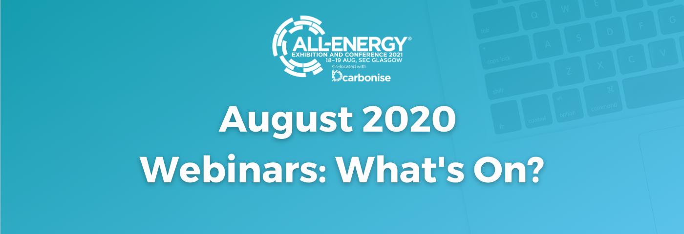 20 August webinar series: Whats on?