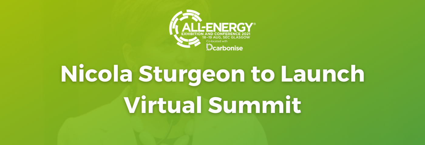 Nicola Sturgeon MSP, First Minister of Scotland to launch November Virtual Summit