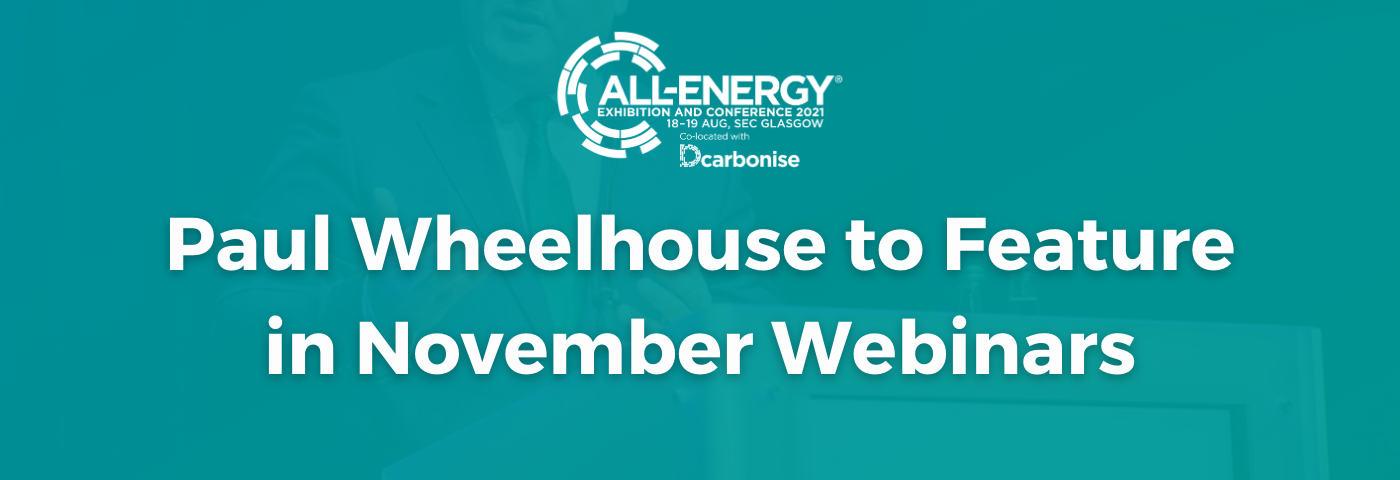 Paul Wheelhouse MSP to feature in low carbon heat and energy webinars