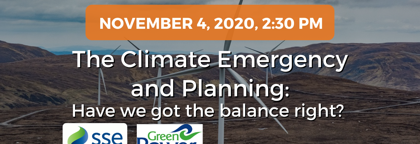 The Climate Emergency and Planning: Have we got the balance right?