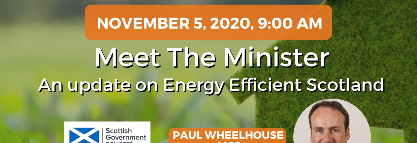 Meet the Minister: An update on Energy Efficient Scotland