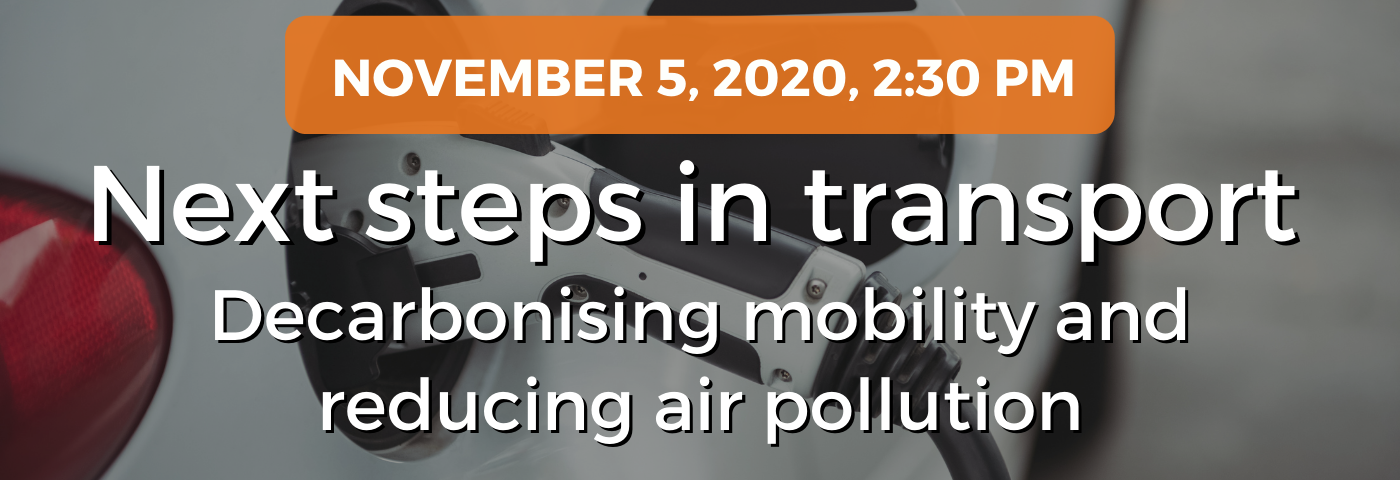 Next steps in transport: Decarbonising mobility and reducing air pollution