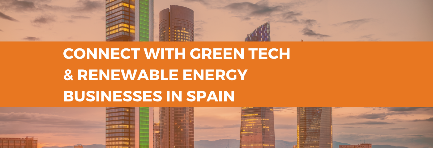 Connect with Green Tech and Renewable Energy businesses in Spain