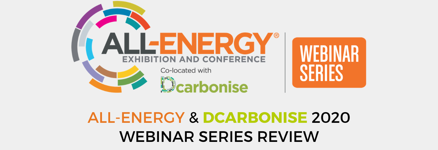 All-Energy & Dcarbonise 2020 Webinar Series Review