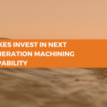 Gilkes Invest in Next Generation Machining Capability