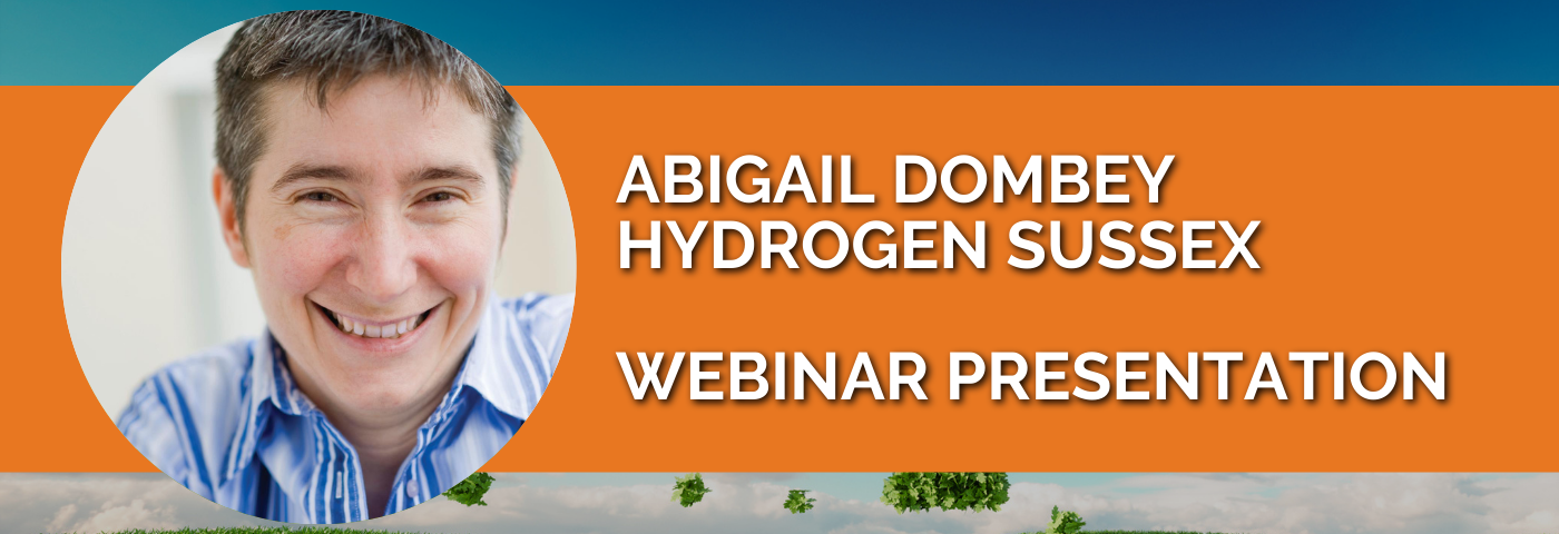 Abigail Dombey: Hydrogen Sussex