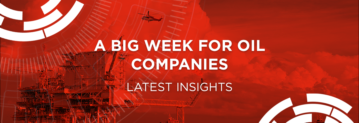A big week for oil companies