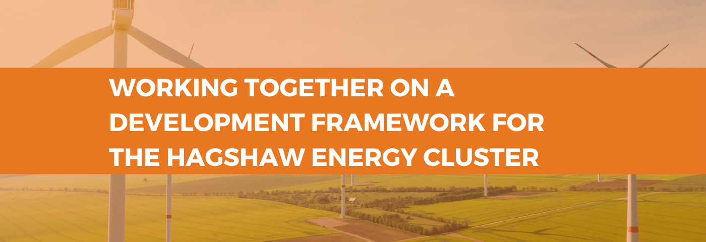 Working together on a Development Framework for the Hagshaw Energy cluster