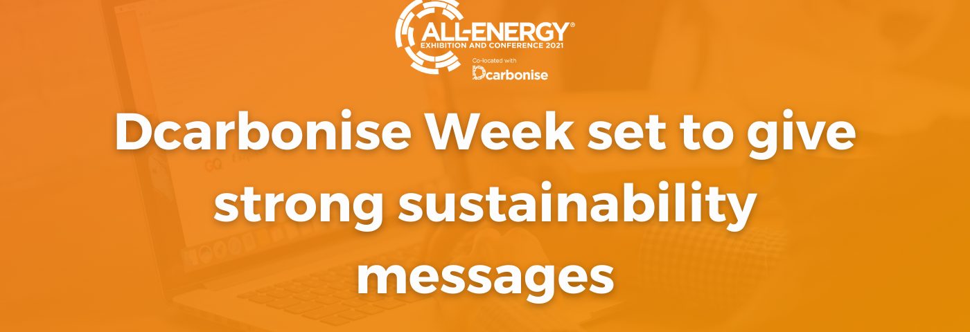 DCARBONISE WEEK SET TO GIVE STRONG SUSTAINABILITY MESSAGES