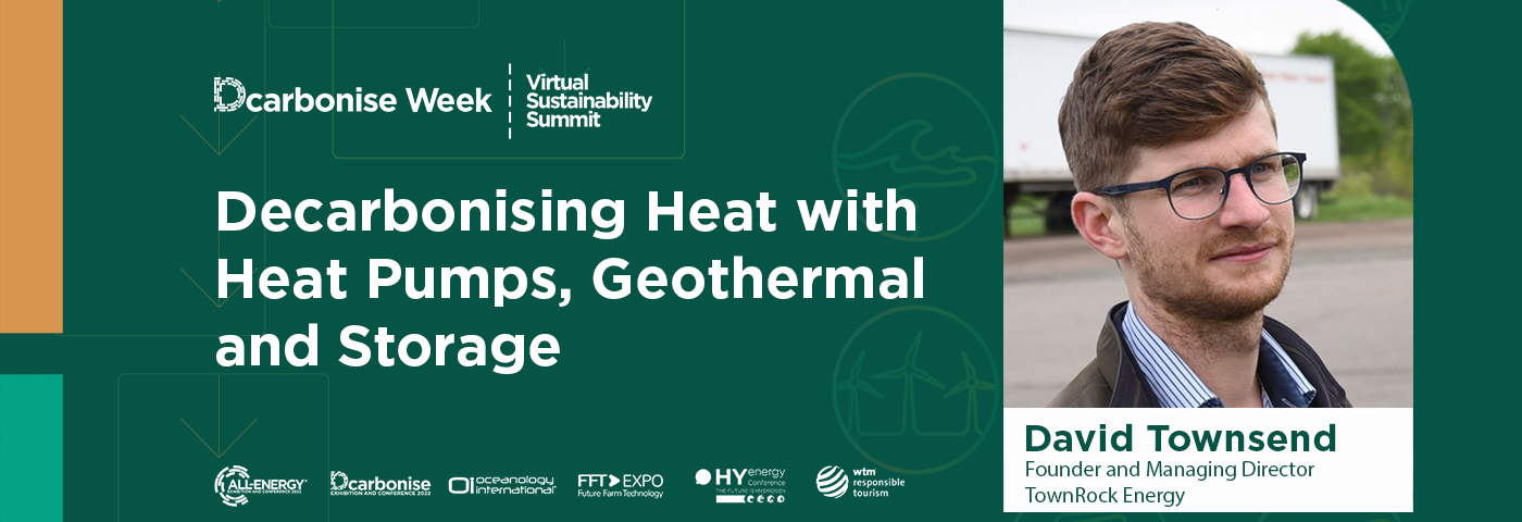 Decarbonising Heat with Heat Pumps, Geothermal and Storage