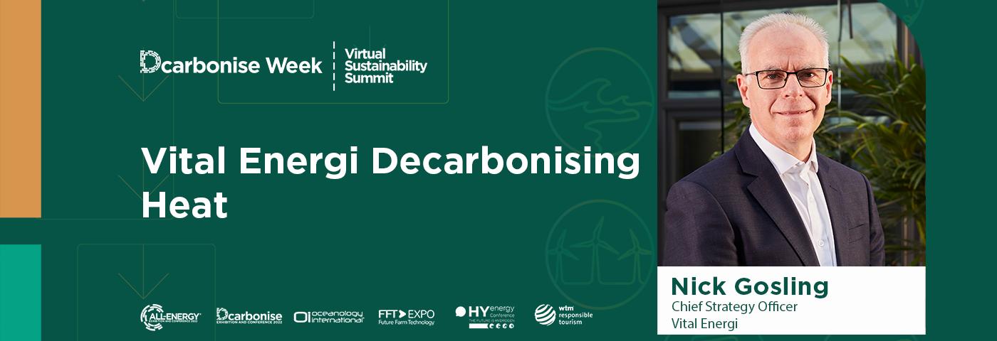 Vital Energy Decarbonising Heat